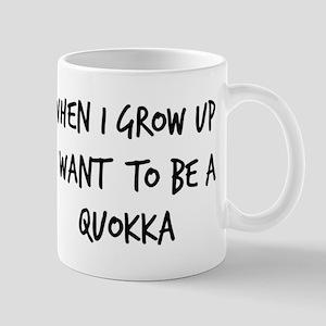 Grow up - Quokka Mug