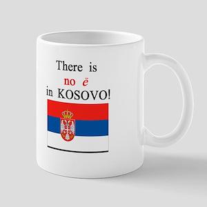 Kosovo is Serbia Mug
