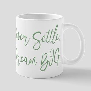 Never Settle Mugs