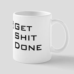 Get shit done travel mug Mugs