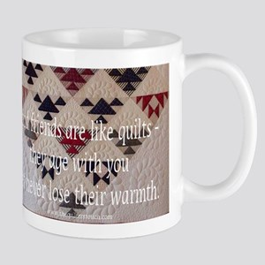 Friends Are Like Quilts Mug Mugs