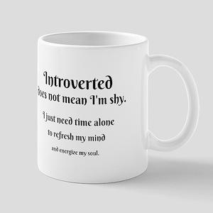 Introvert I'm Not Shy Mugs