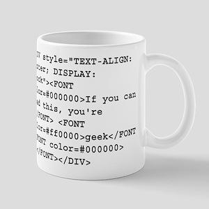 You're a geek :) HTML code Mug