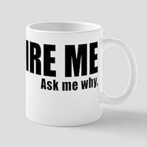 Hire Me! (Black On White) Mugs