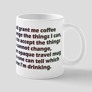 God grant me a travel mug! Mugs