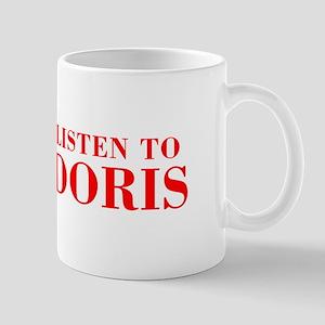 LISTEN TO DORIS-Bod red 300 Mugs