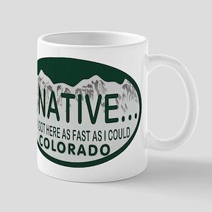 Not a Native Colo License Plate Mug