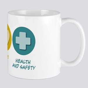 Peace Love Health and Safety Mug