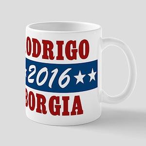Vote Rodrigo Borgia 2016 Mugs