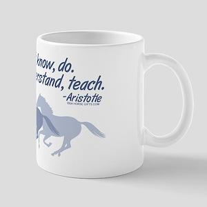 Those that understand, teach Mug