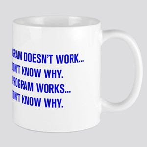 MY PROGRAM DOESN'T WORK I DON'T KNOW WHY Mugs