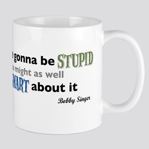 Bobby Singer: Gonna be Stupid Mug