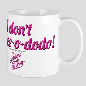 Laverne and Shirley Quote Mug