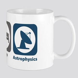 Eat Sleep Astrophysics Mug