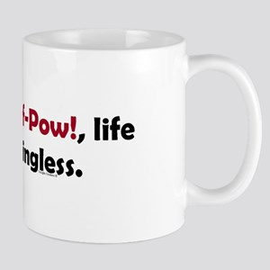 Caf-Pow Meaningless Mug