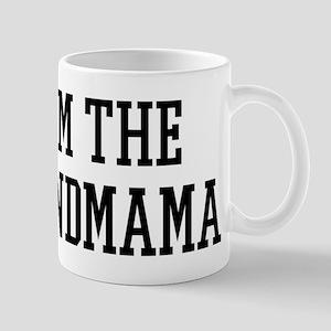 I am the Grandmama Mug