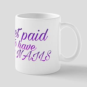 Paid for pretty nails Mugs