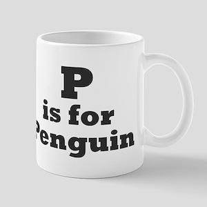 """""""P is for Penguin"""" Mug"""