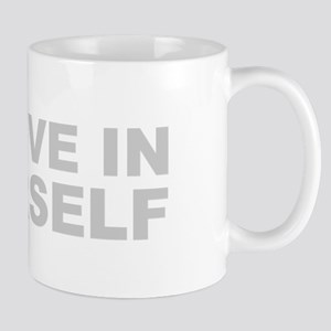 Believe in Yourself - Be You Mugs