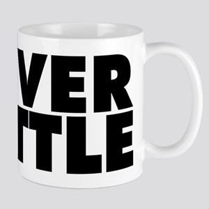 Never Settle Mug