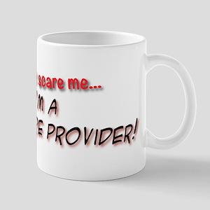 You Cant Scare Me - Im A Child Care Pro Mug