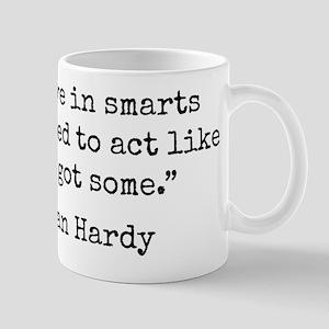 I Believe In Smarts Mugs