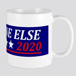 Anyone Else Mugs