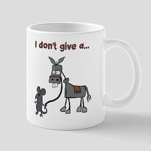I don't give a... Mugs