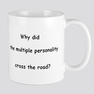 Why did the multiple personality cross the road? M