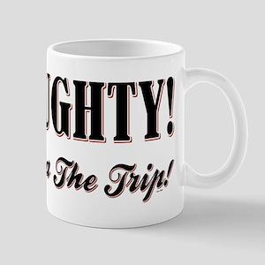 BE NAUGHTY! Mug