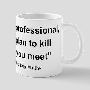 Mad Dog Quote Mug