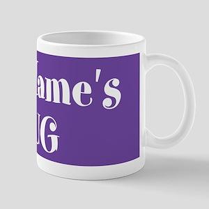 PURPLE Personalized Mug
