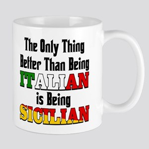 Only Thing Better Than being Italian Mug