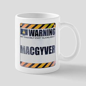 Warning: MacGyver Mug