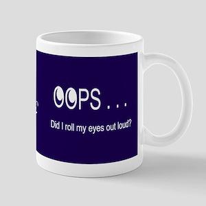 Oops . . . Rolling Eyes Mugs