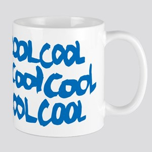 Cool Cool Cool Mugs