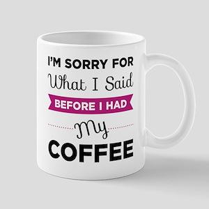 Before I Had My Coffee Mugs
