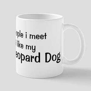 I like my Catahoula Leopard D Mug