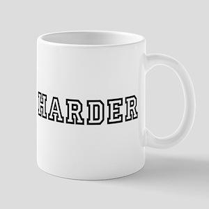 fuck me harder Mug