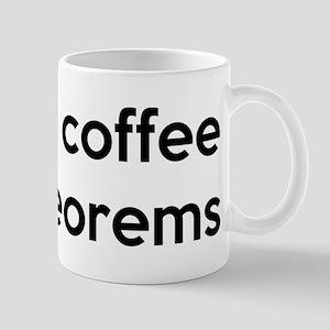 Mathematician: Coffee Into Theorems Mug