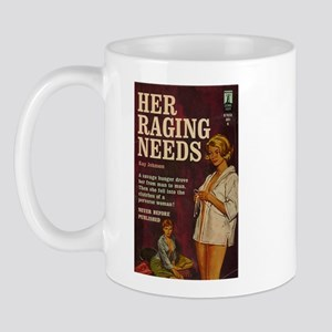 Her Raging Needs Mug