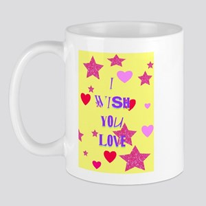 I wish you love Mug