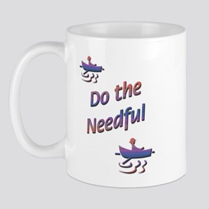 Do the Needful-C Mug