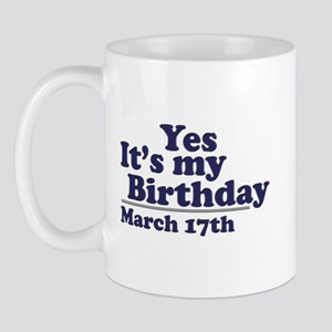 March 17 Birthday Mug
