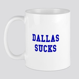 Dallas Sucks Mug