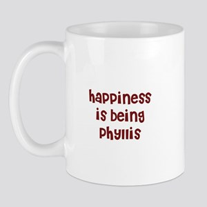 happiness is being Phyllis Mug