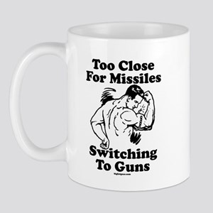 Too Close For Missiles, Switc Mug