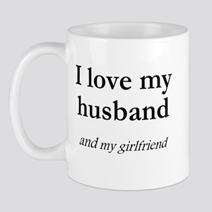 Husband/my girlfriend Mug
