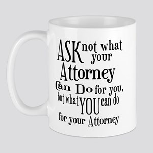Ask Not Attorney Mug