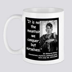 Hillary Conquer Quote 2 Mug